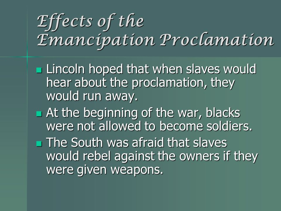 Effects of the Emancipation Proclamation