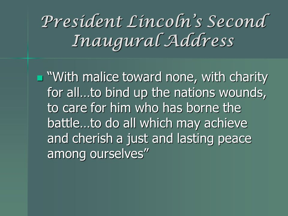 President Lincoln's Second Inaugural Address
