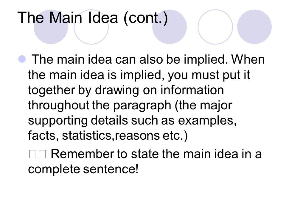 The Main Idea (cont.)