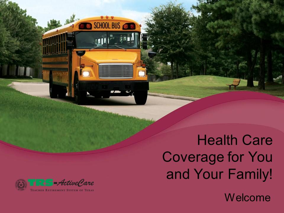 Health Care Coverage for You and Your Family!