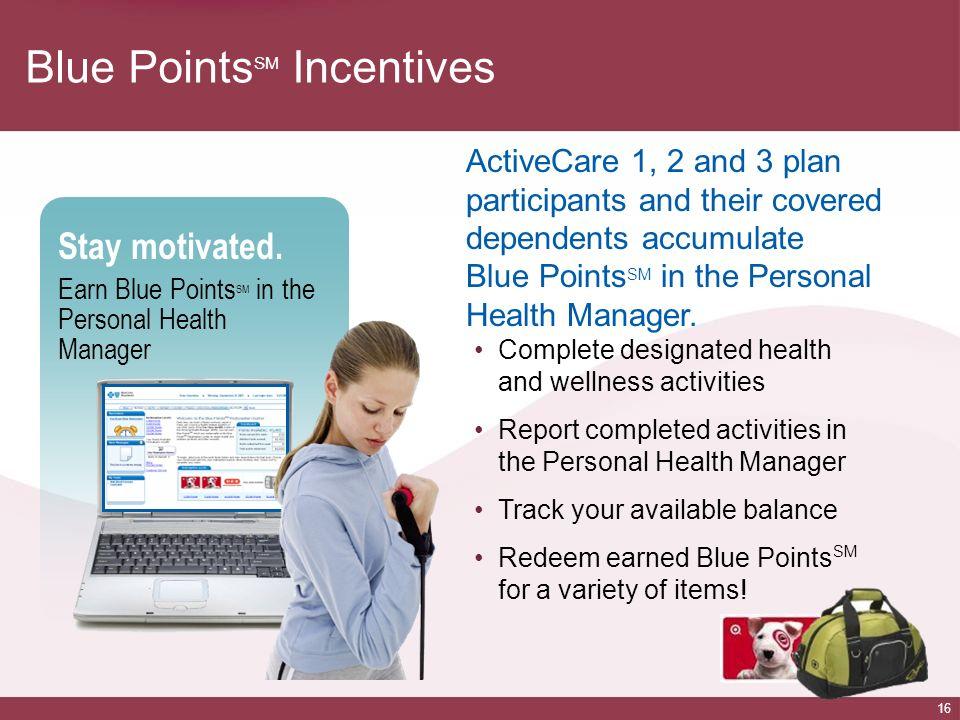 Blue PointsSM Incentives