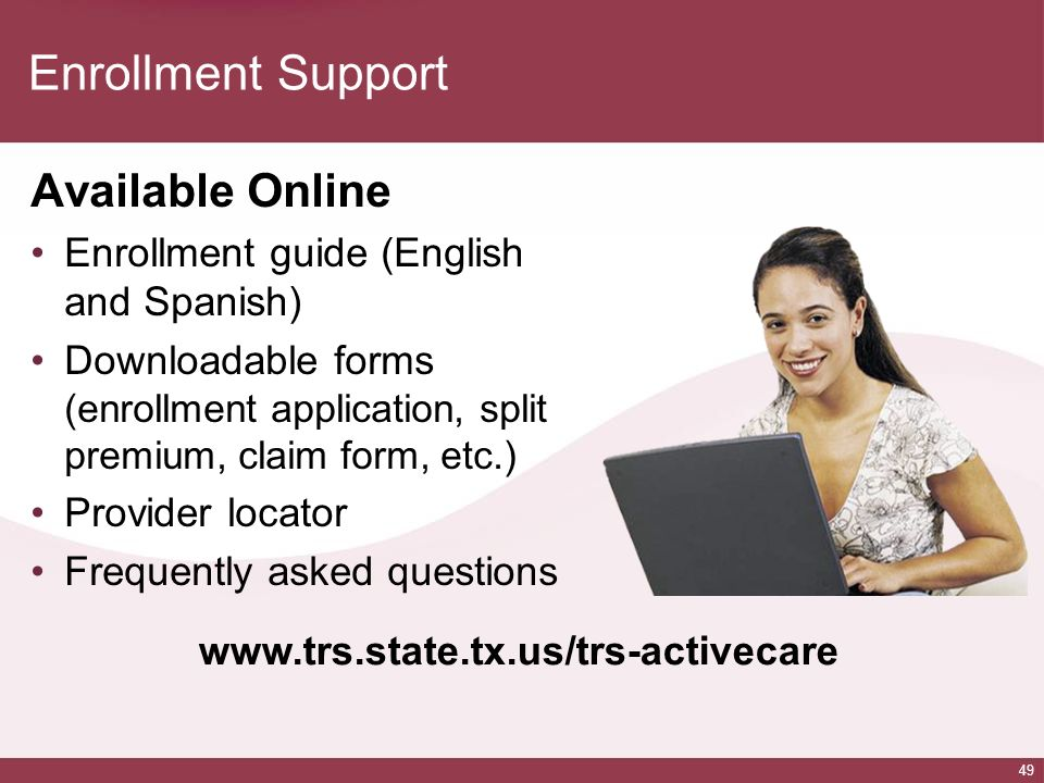 Enrollment Support Available Online