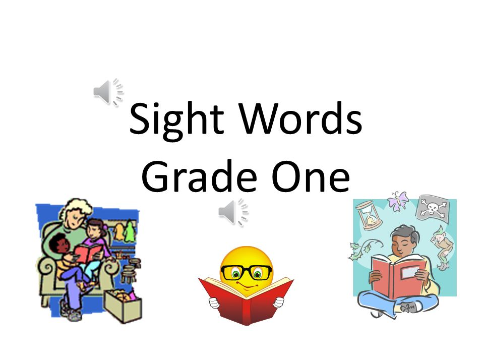Sight Words Grade One
