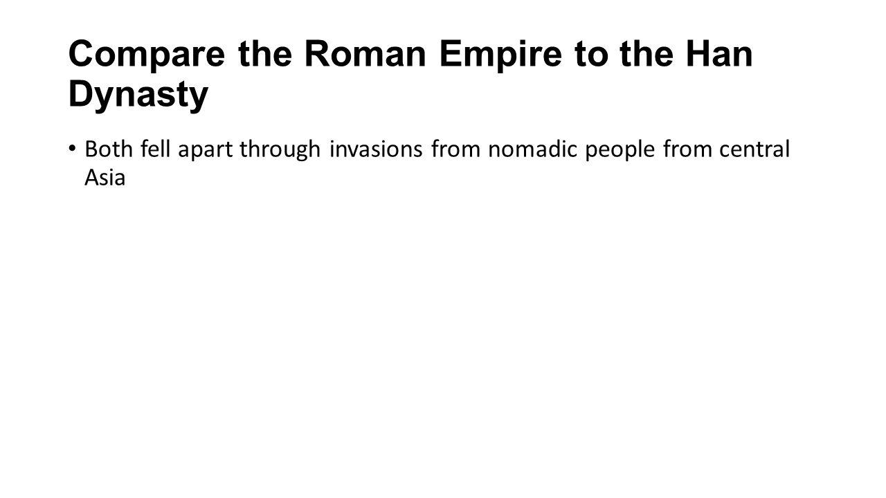 roman empire and han dynasty comparison