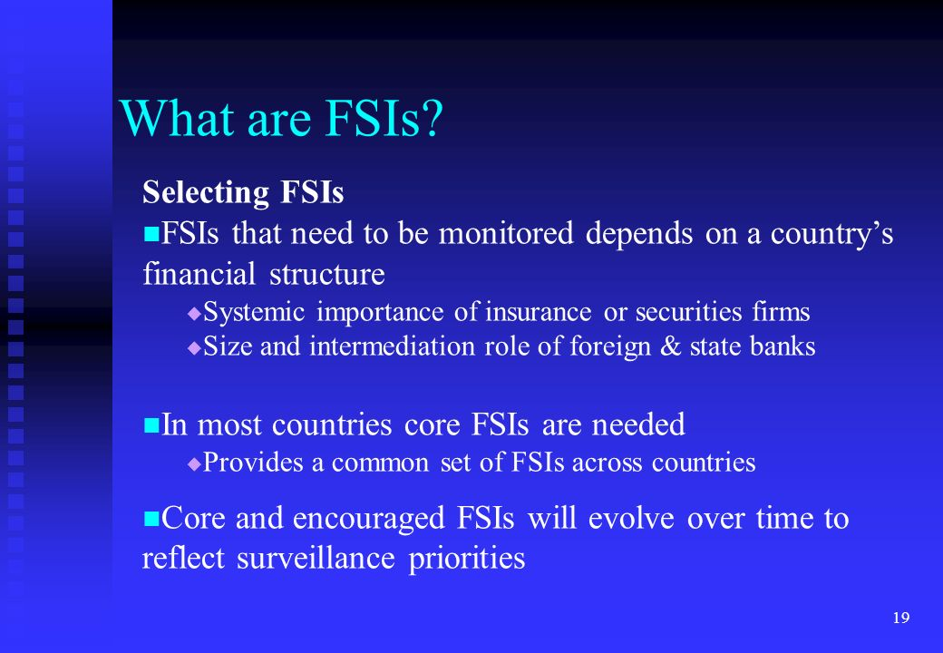 What are FSIs Selecting FSIs