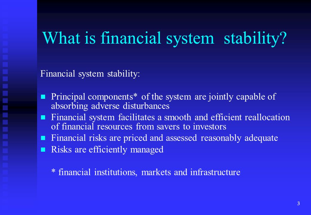 What is financial system stability