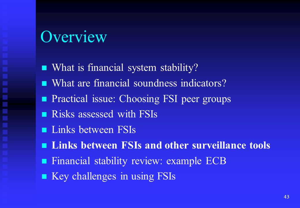 Overview What is financial system stability