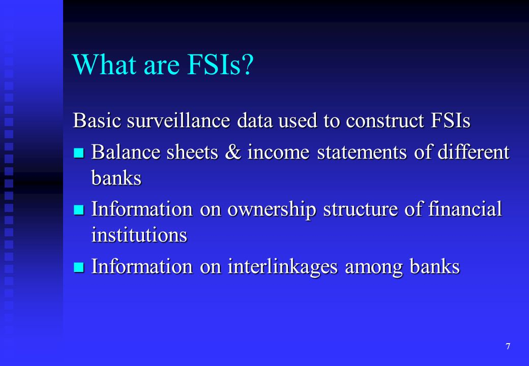 What are FSIs Basic surveillance data used to construct FSIs