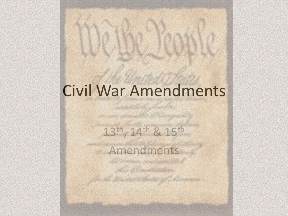 civil war amendments This pin was discovered by roberta williams discover (and save) your own pins on pinterest.