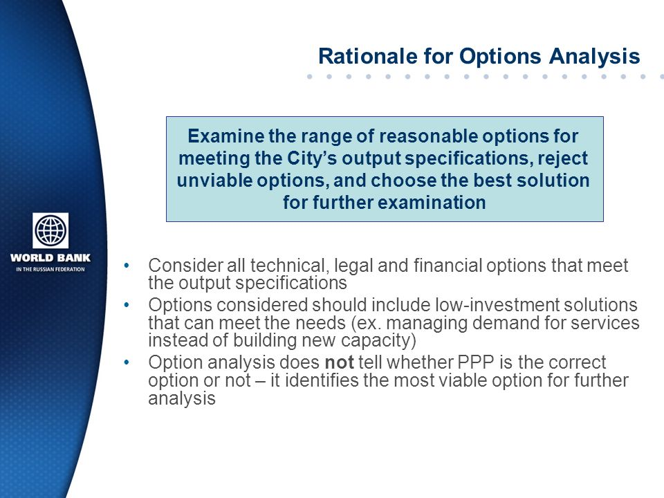 Rationale for Options Analysis