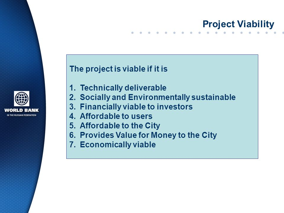Project Viability The project is viable if it is