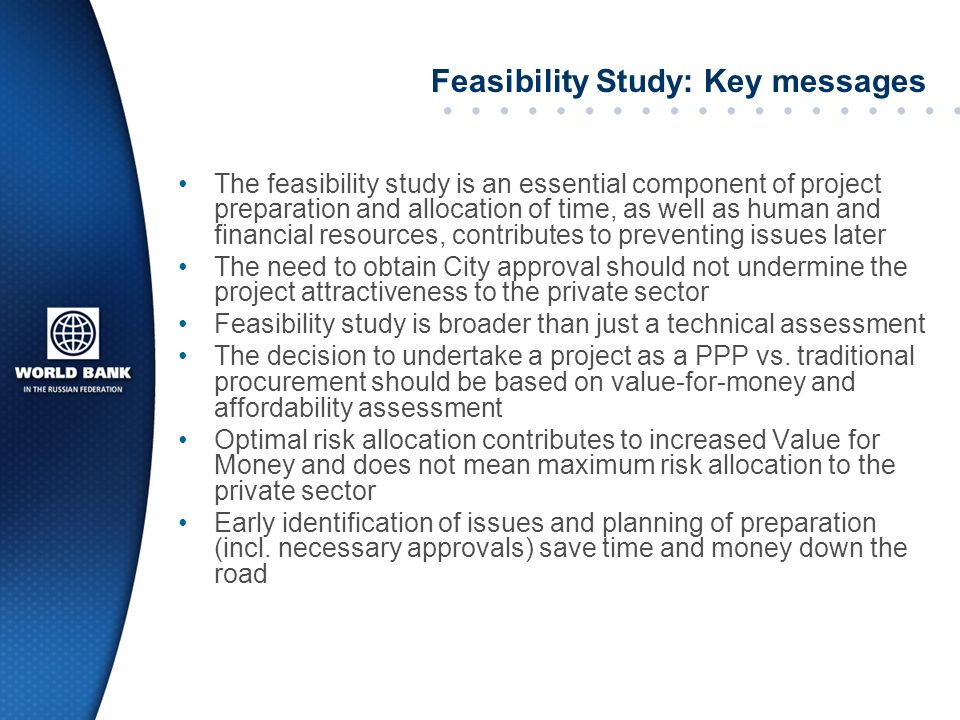 sectoral and feasibility study of the The reasons given above should not dissuade you from conducting a meaningful and accurate feasibility study once decisions have been made about proceeding with a proposed business, they are often very difficult to change.