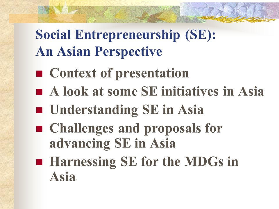 Social Entrepreneurship (SE): An Asian Perspective