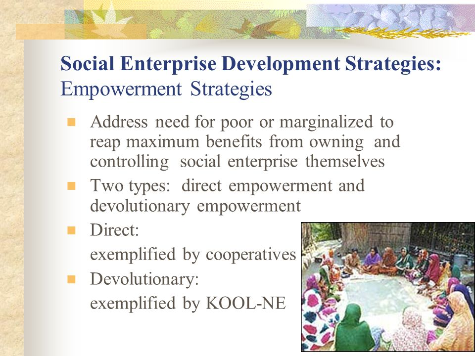 Social Enterprise Development Strategies: Empowerment Strategies