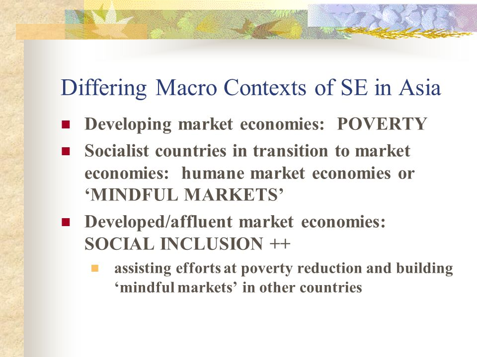 Differing Macro Contexts of SE in Asia
