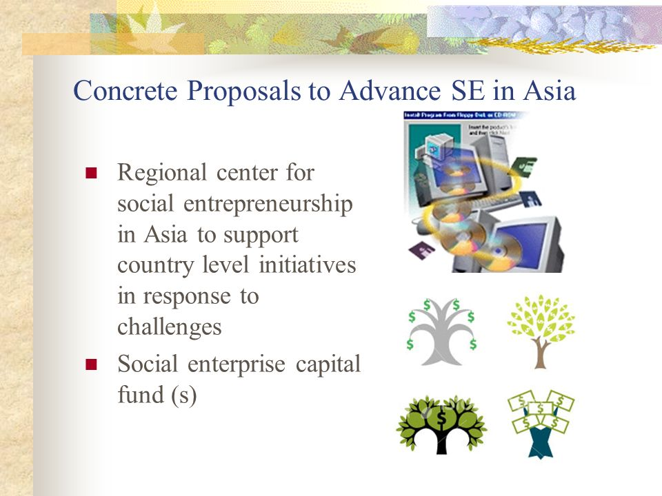 Concrete Proposals to Advance SE in Asia