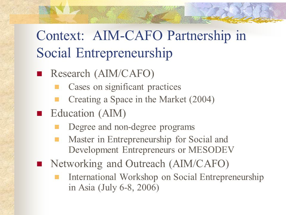 Context: AIM-CAFO Partnership in Social Entrepreneurship