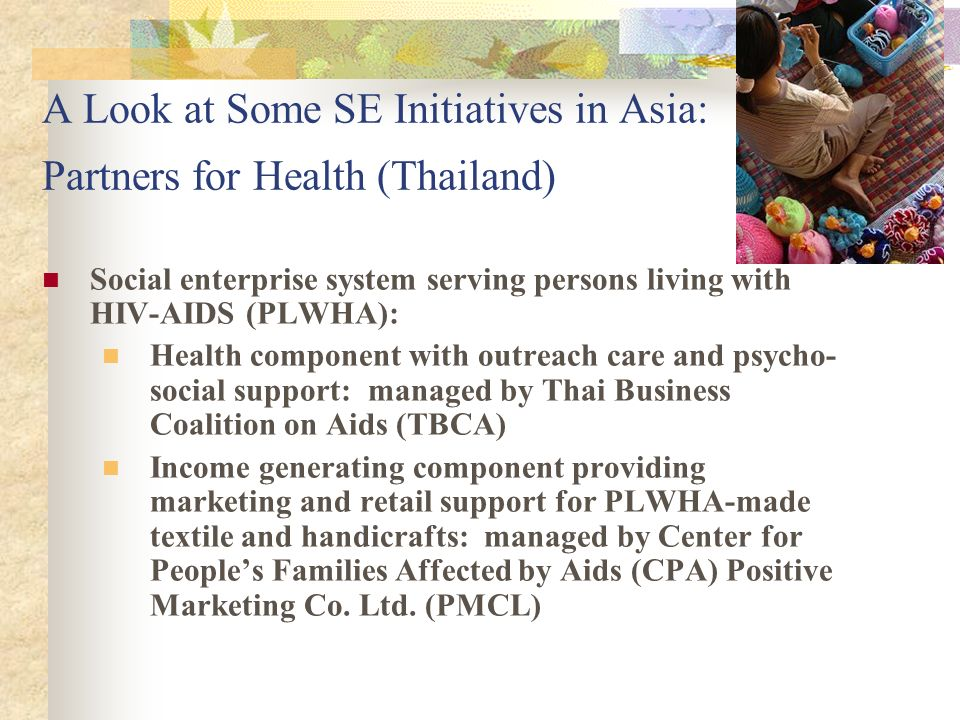 A Look at Some SE Initiatives in Asia: Partners for Health (Thailand)