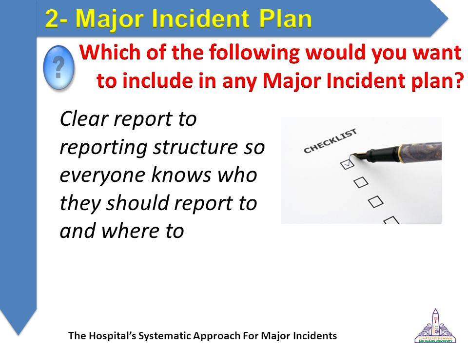 The Hospital S Systematic Approach For Major Incidents Ppt Video Online Download