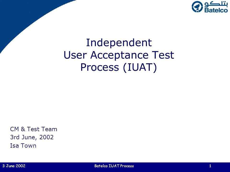 Independent User Acceptance Test Process (IUAT) - ppt video online ...