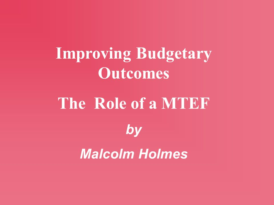 Improving Budgetary Outcomes