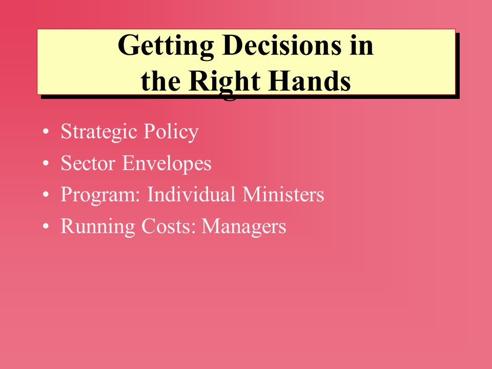Getting Decisions in the Right Hands