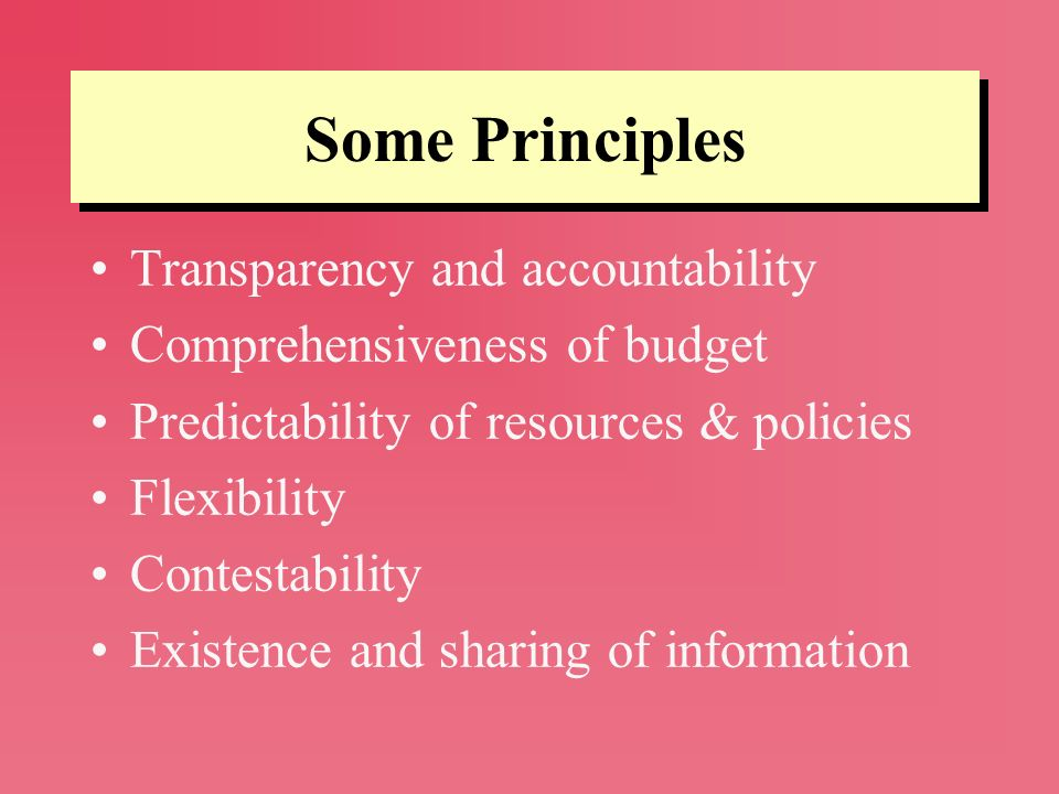 Some Principles Transparency and accountability