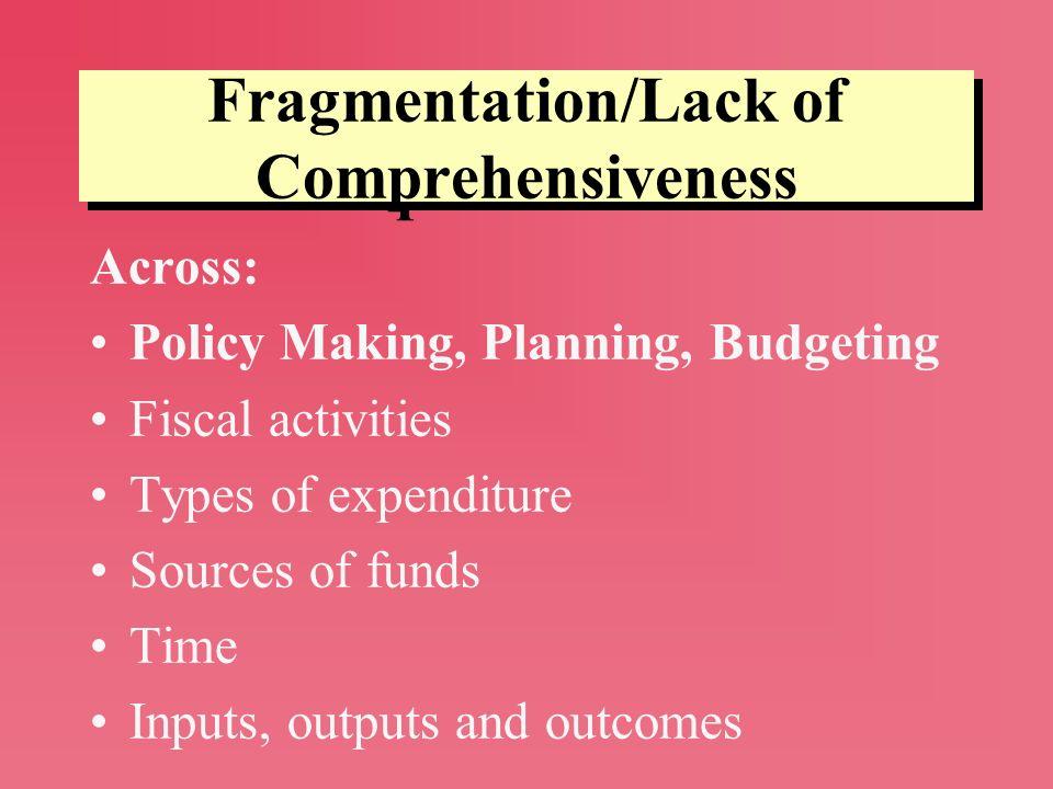 Fragmentation/Lack of Comprehensiveness