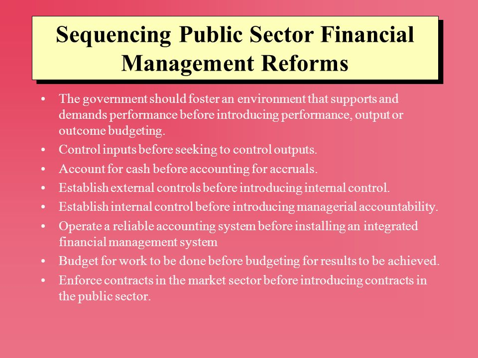 Sequencing Public Sector Financial Management Reforms