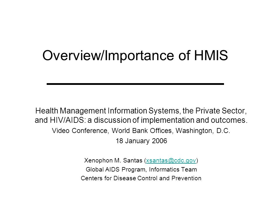 Overview/Importance of HMIS