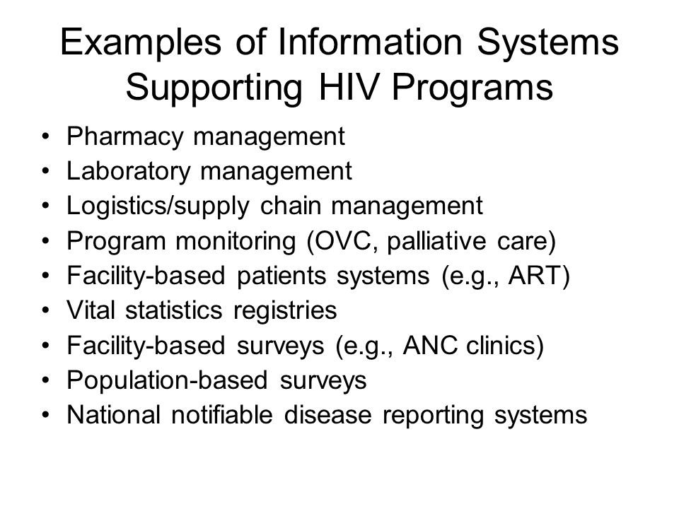 Examples of Information Systems Supporting HIV Programs