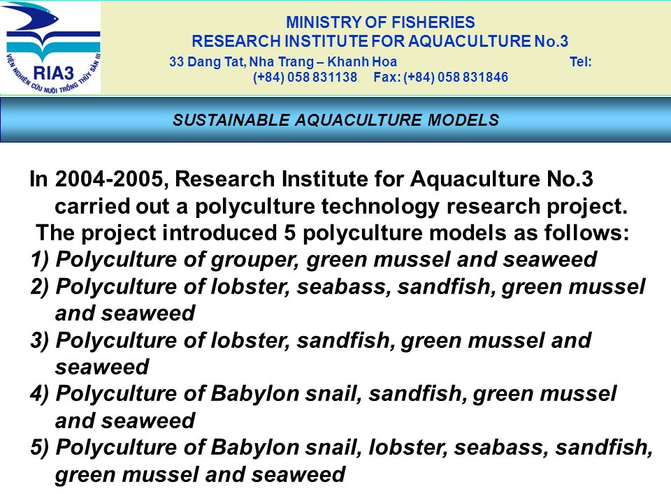 The project introduced 5 polyculture models as follows: