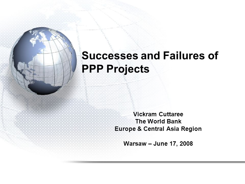 Successes and Failures of PPP Projects