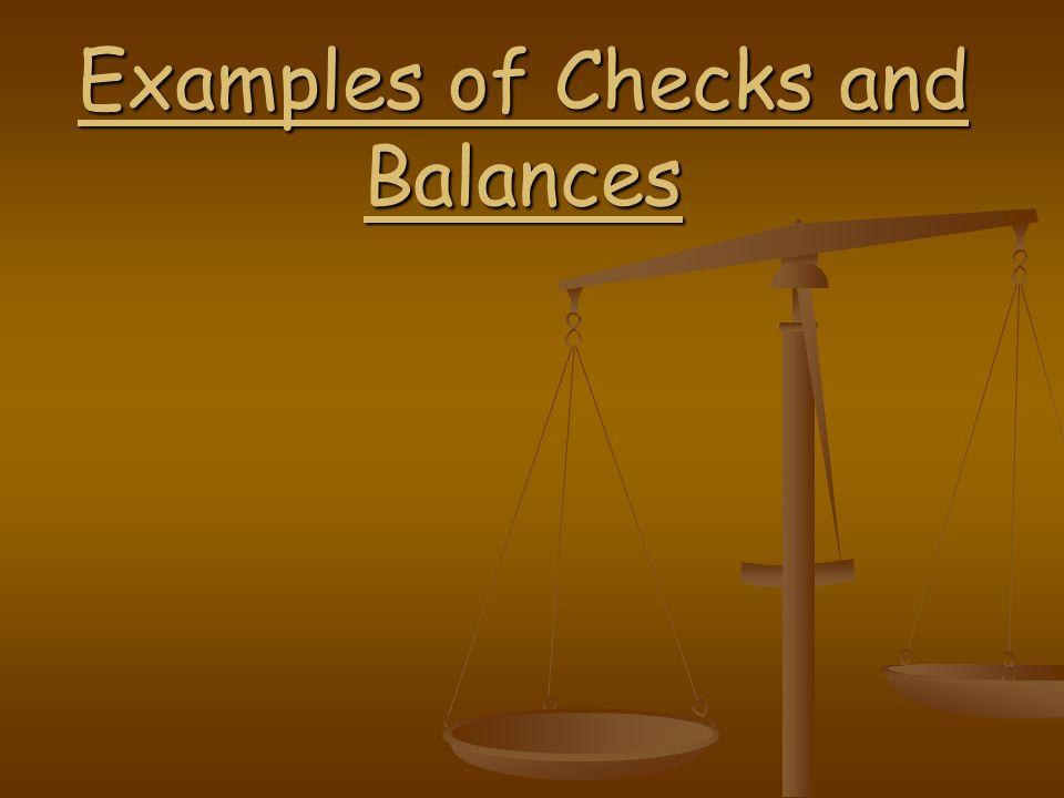 Examples of Checks and Balances