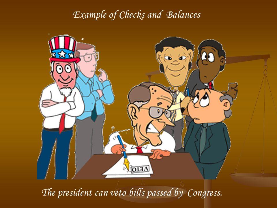 Example of Checks and Balances