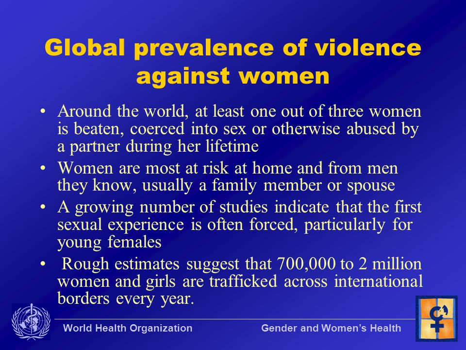Global prevalence of violence against women