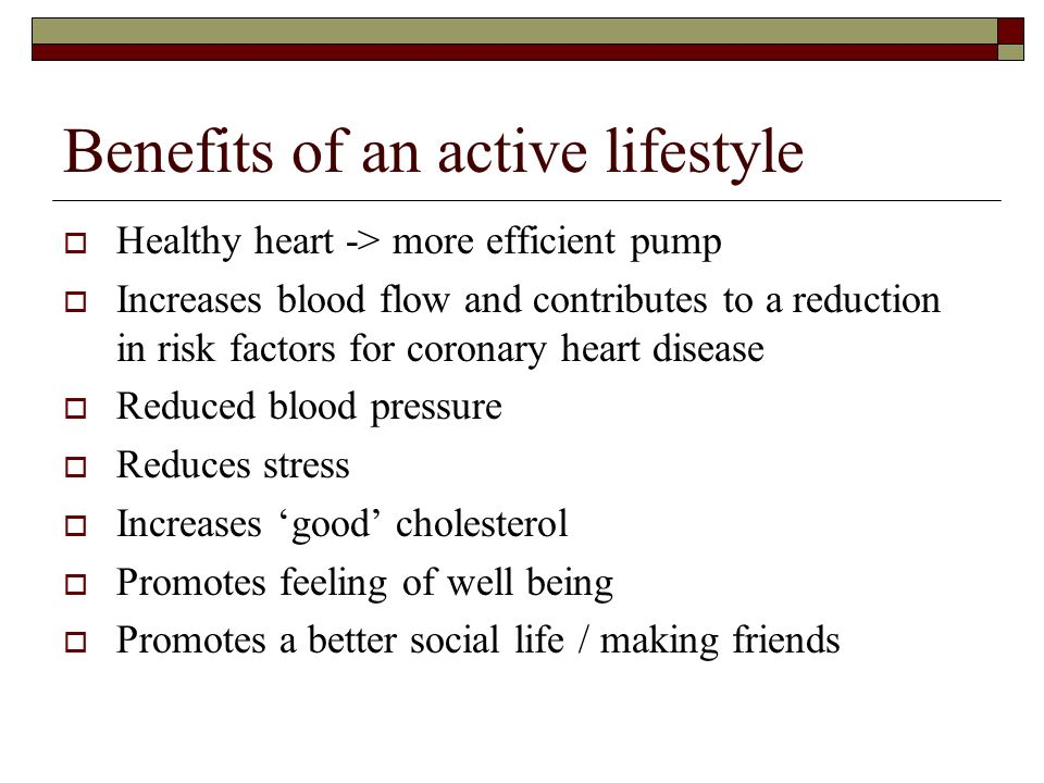benefits of an active lifestyle essay Once you know all of the benefits you will receive from these exercises, you will want to start right away so you can improve your quality of life and burn those extra calories make weight and strength training part of your routine.