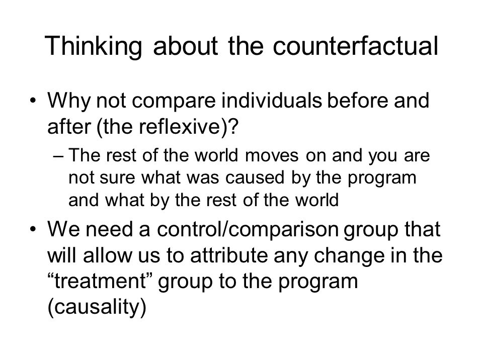 Thinking about the counterfactual