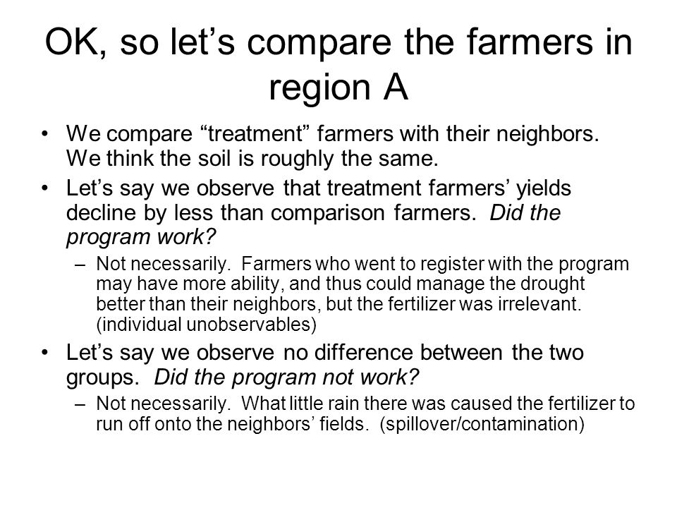 OK, so let's compare the farmers in region A