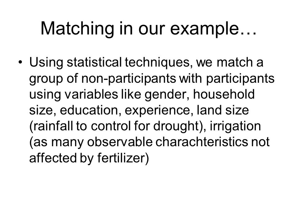 Matching in our example…