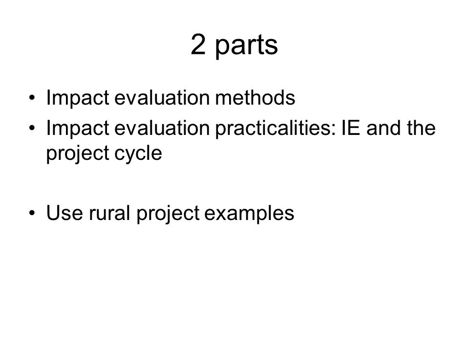 2 parts Impact evaluation methods
