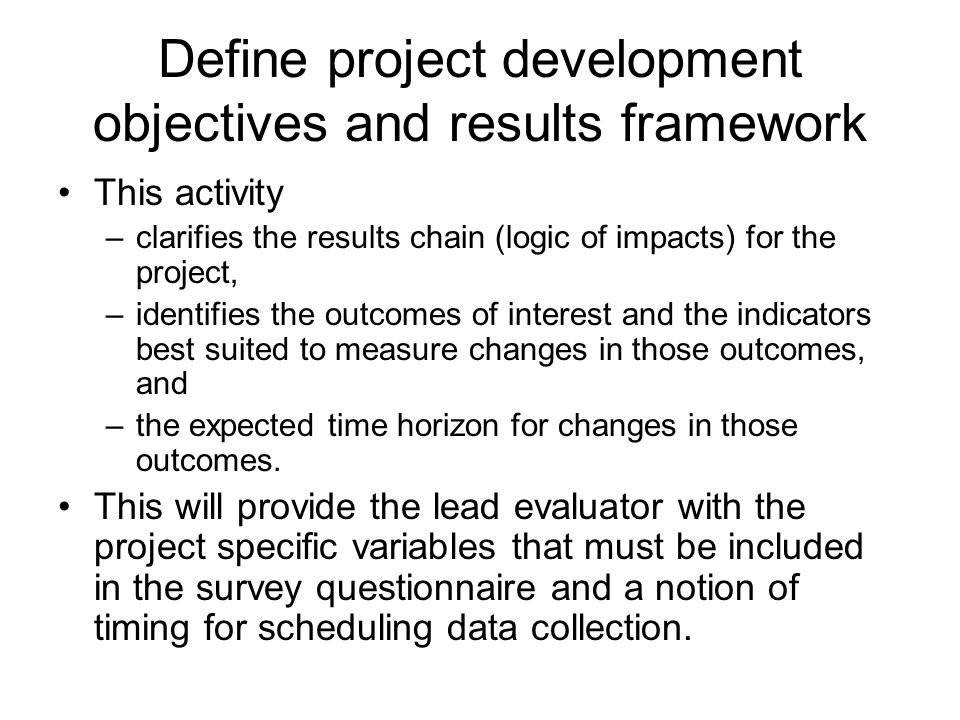 Define project development objectives and results framework