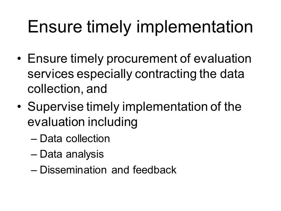 Ensure timely implementation