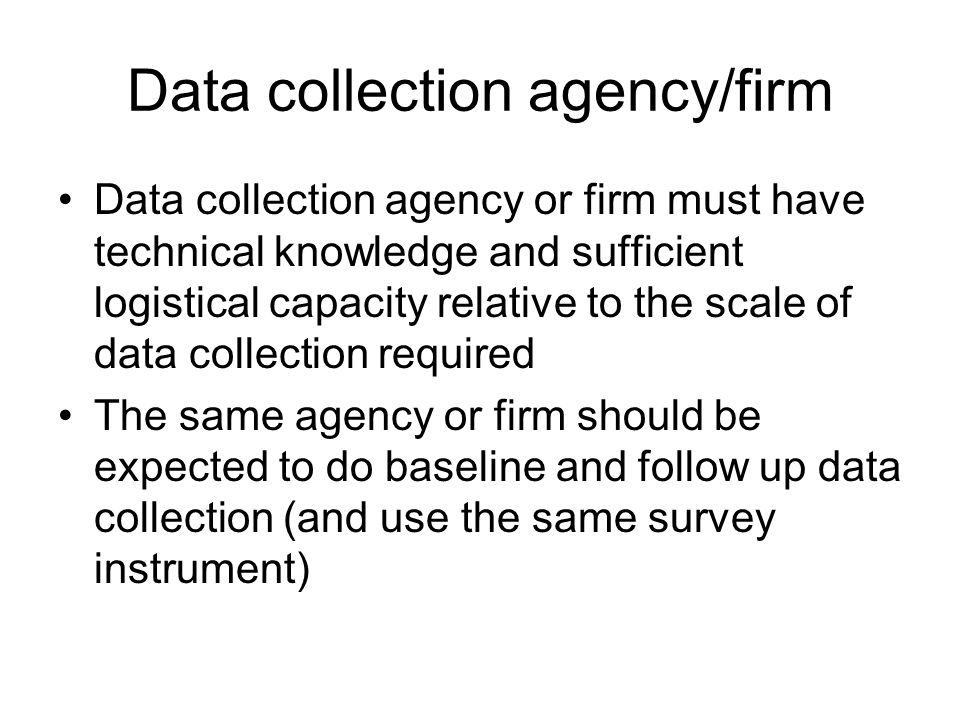 Data collection agency/firm
