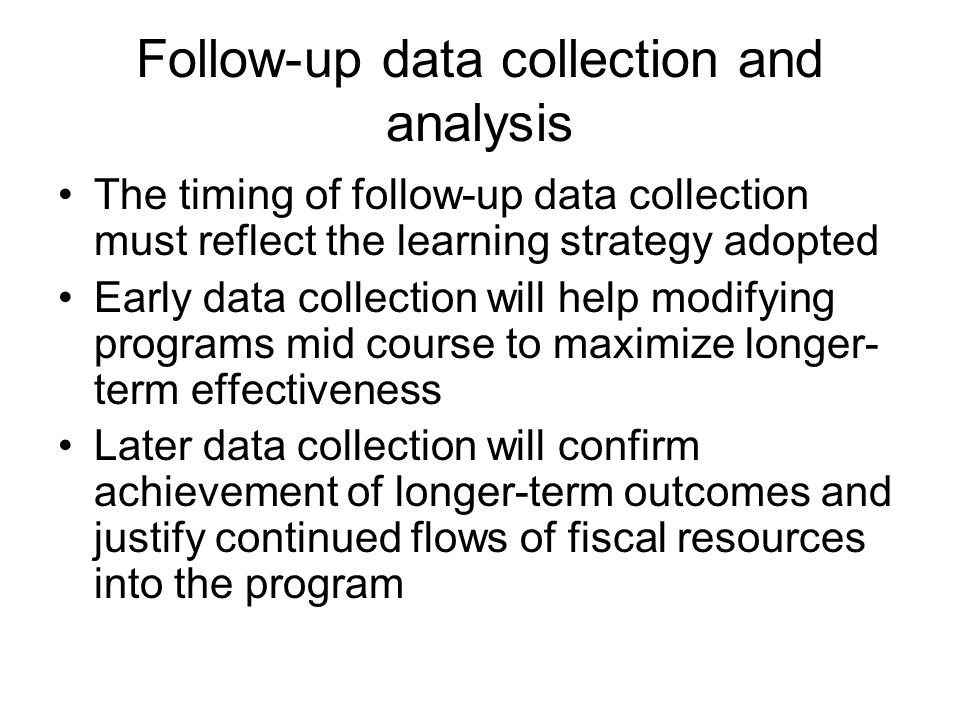 Follow-up data collection and analysis