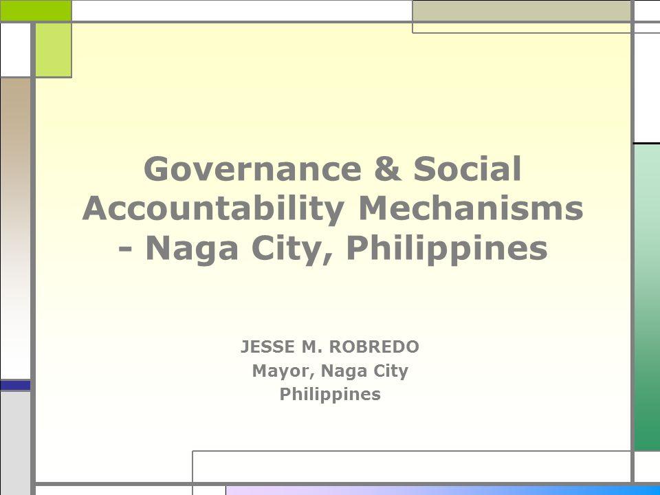 Governance & Social Accountability Mechanisms - Naga City, Philippines