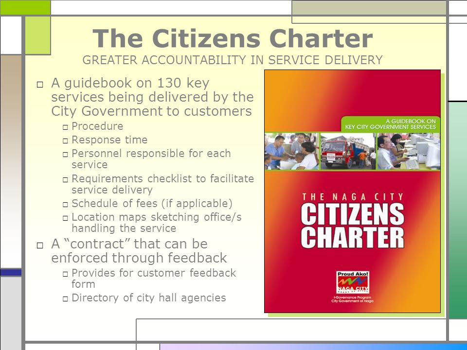 The Citizens Charter GREATER ACCOUNTABILITY IN SERVICE DELIVERY
