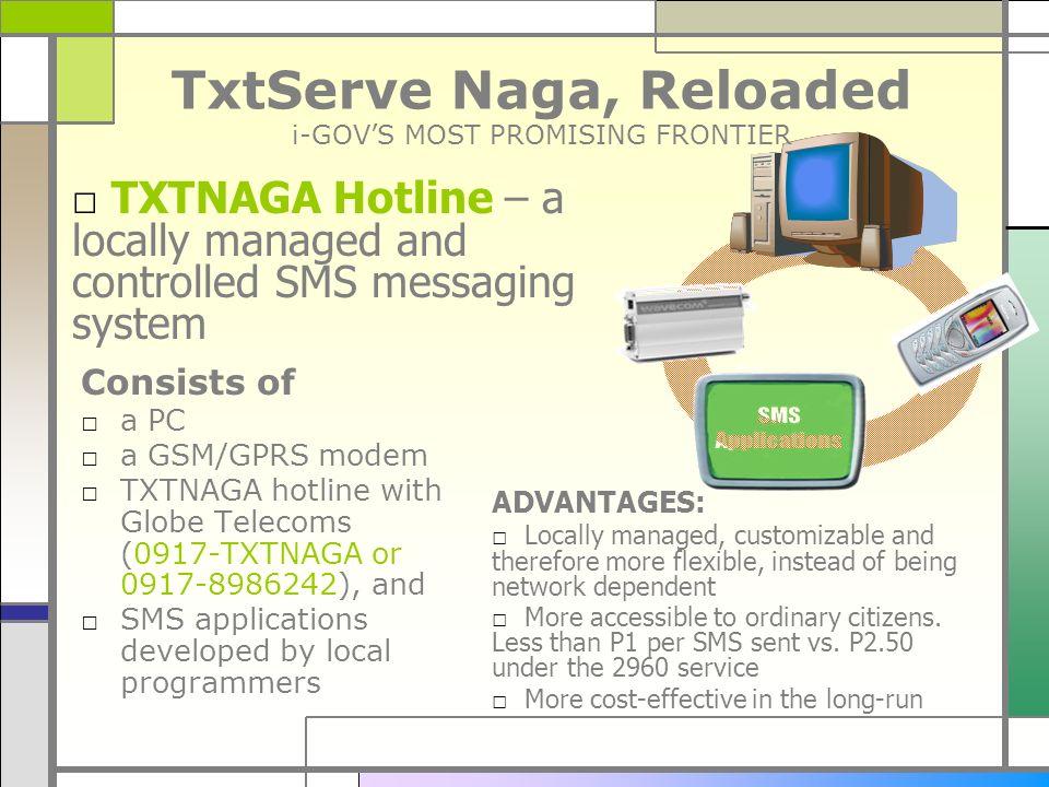 TxtServe Naga, Reloaded i-GOV'S MOST PROMISING FRONTIER