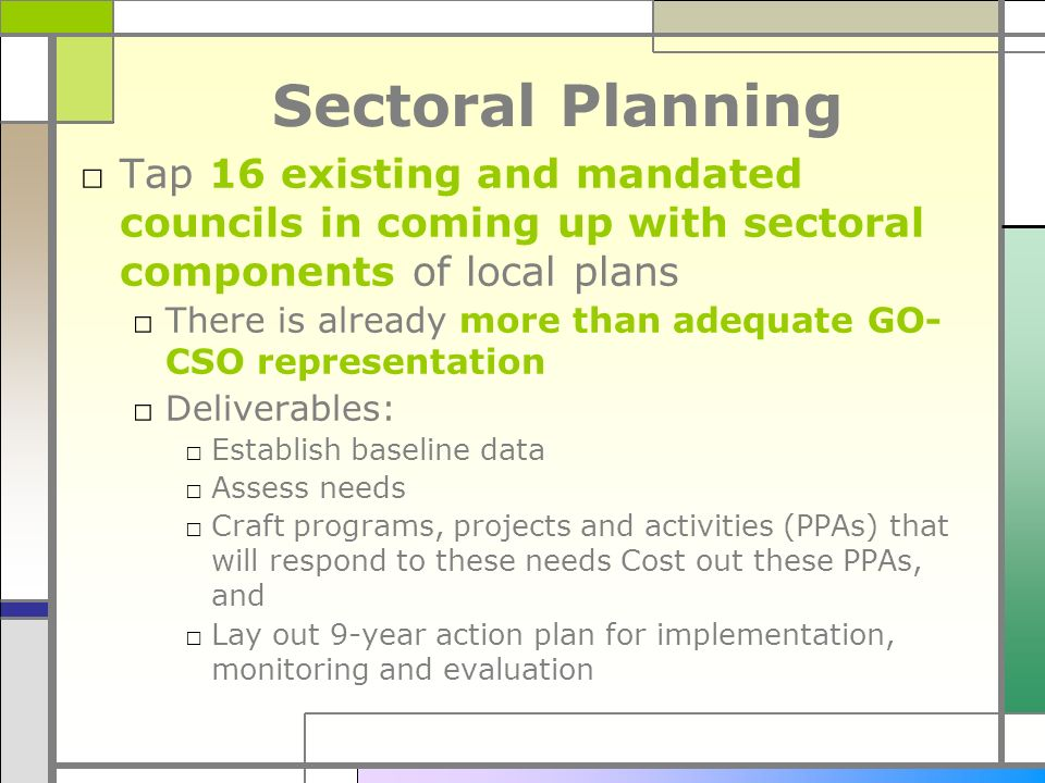 Sectoral Planning Tap 16 existing and mandated councils in coming up with sectoral components of local plans.