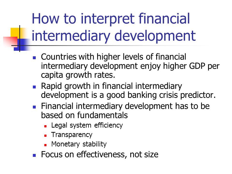 How to interpret financial intermediary development